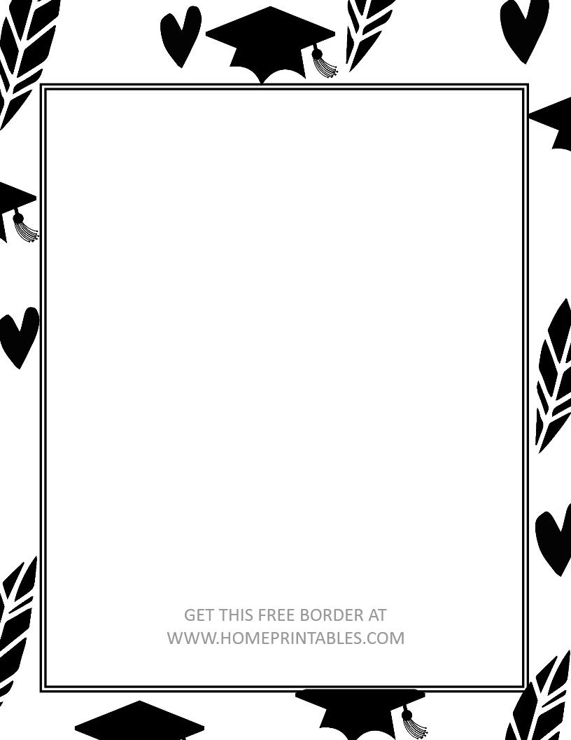 15 Free Graduation Borders With 5 New Designs Home Printables Graduation Printables Graduation Words Graduation Wallpaper