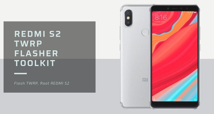 How to Root Xiaomi Redmi S2 and Install TWRP with TWRP flash