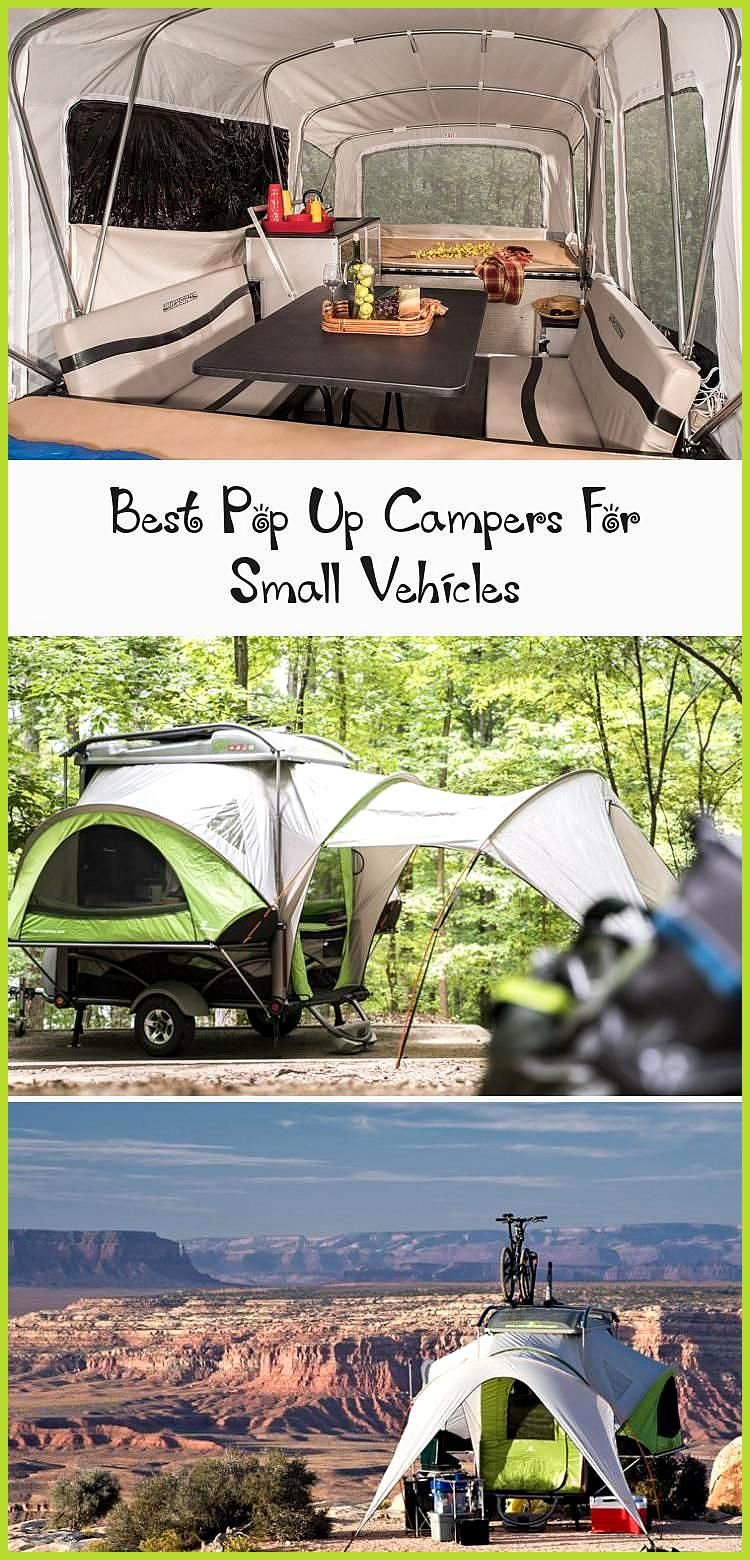 Best Pop Up Campers For Small Vehicles A pop up camper is a fun way to go adventure camping and has