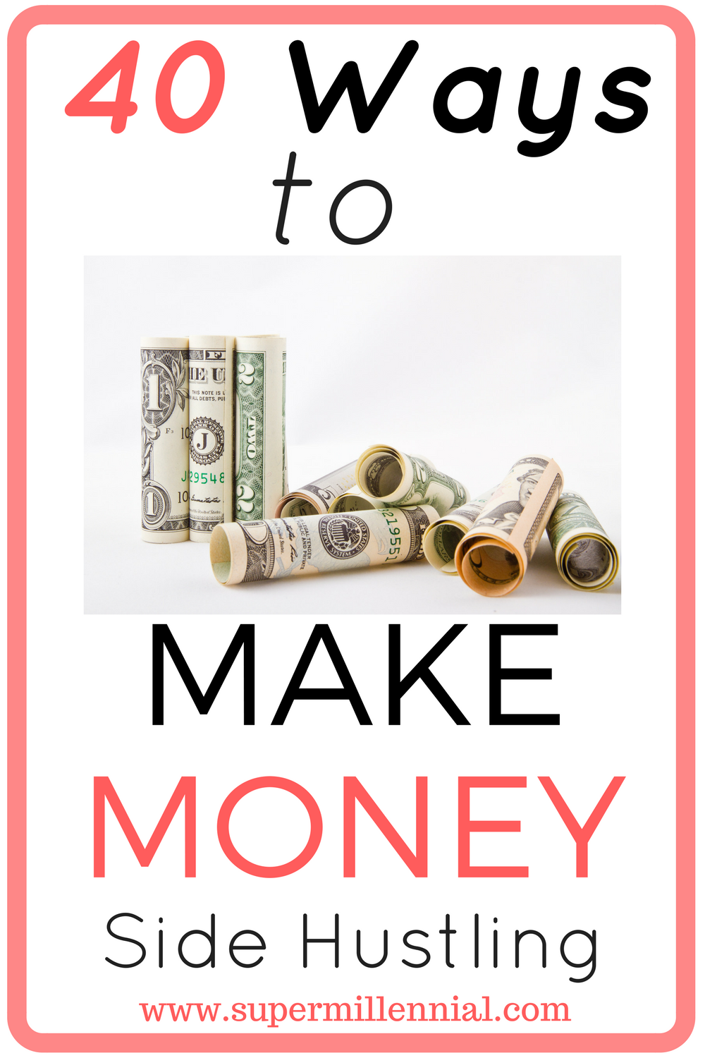 40 Ways To Make Money Outside of Your Job | Hustle, Extreme ...