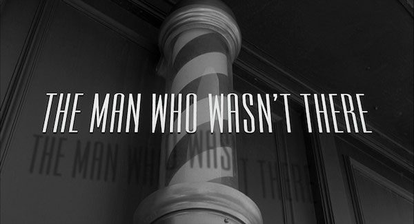 EN - The Man Who Wasn't There is a 2001 British-American neo-noir film written, directed, produced and edited by Joel and Ethan Coen. Billy Bob Thornton stars in the title role