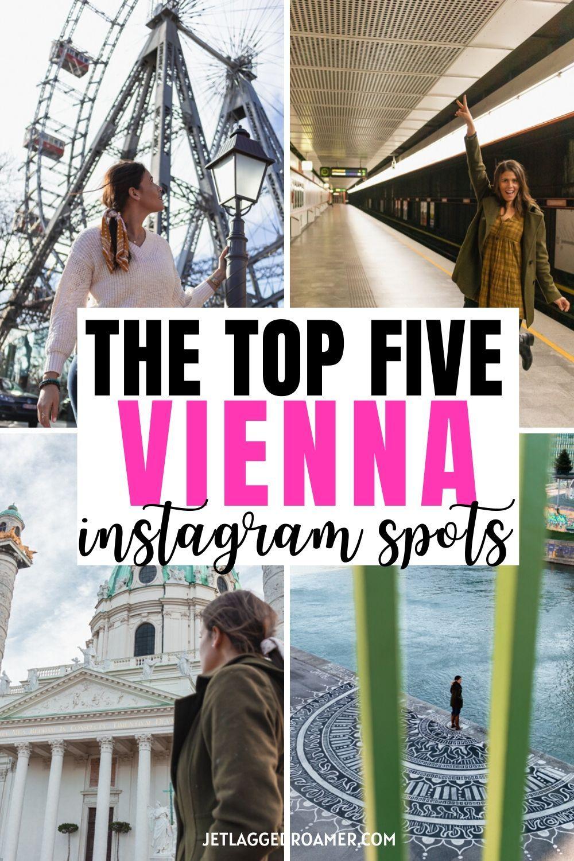 The Top 5 Instagram Spots In Vienna
