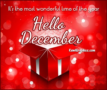 Hello December Wonderful Time Of The Year Graphic Plus Many Other High  Quality Graphics For Your Facebook Profile At KewlGraphics.com.