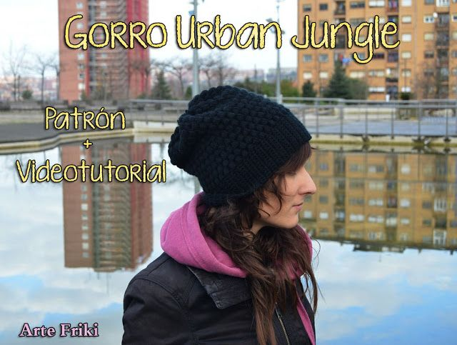 Arte Friki: Patrón Gorro Urban Jungle Gratis | crochet | Pinterest ...