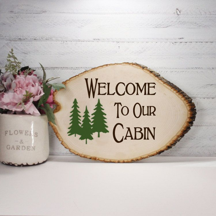 Wood Slice Hand Painted Sign- Welcome To Our Cabin- Country Decor- Rustic Decor- Cabin Decor by CountryLivingAtHeart on Etsy