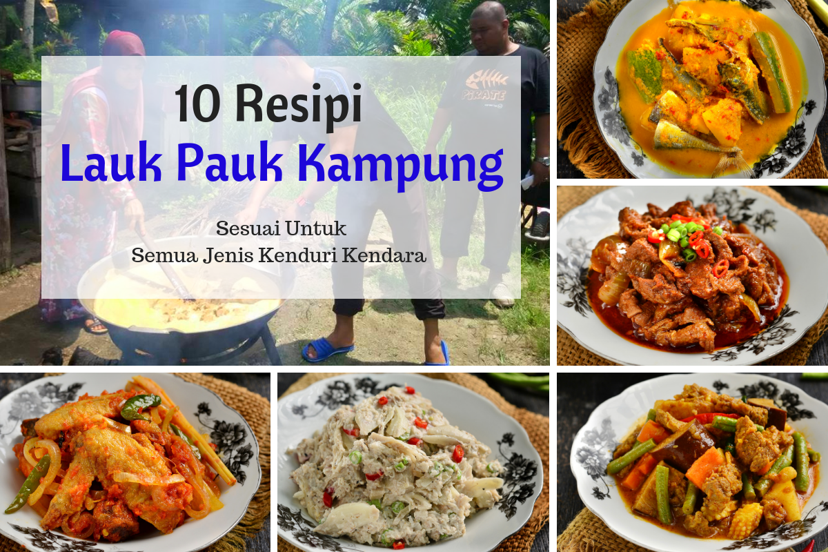 Aneka Resipi Lauk Pauk Kampung Yang Sesuai Dijadikan Sajian Tetamu Di Majlis Kenduri Kendara Recipes Food Cooking Recipes