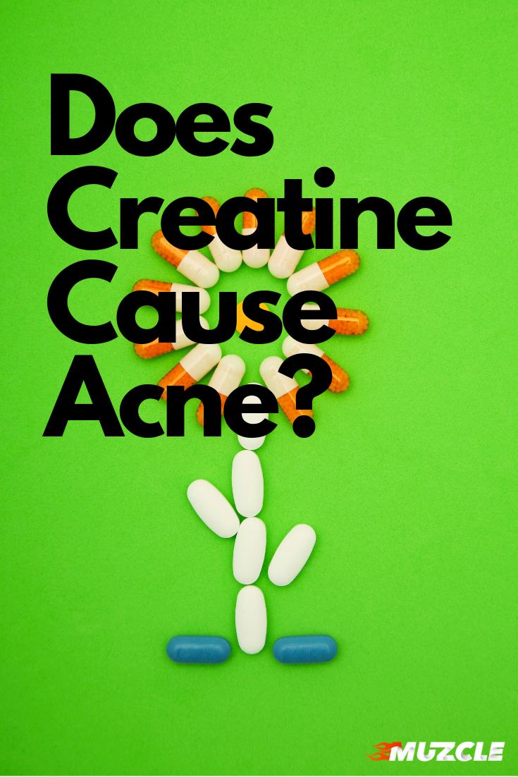 Does Creatine Cause Acne Creatine Monohydrate Hormone Imbalance Planets Today
