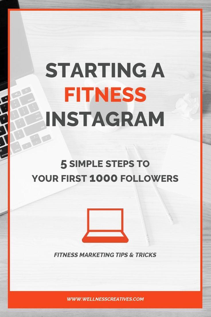 Starten einer Fitness Instagram - 5 einfache Schritte zu Ihren ersten 1000 Followern - #einer #einfa...