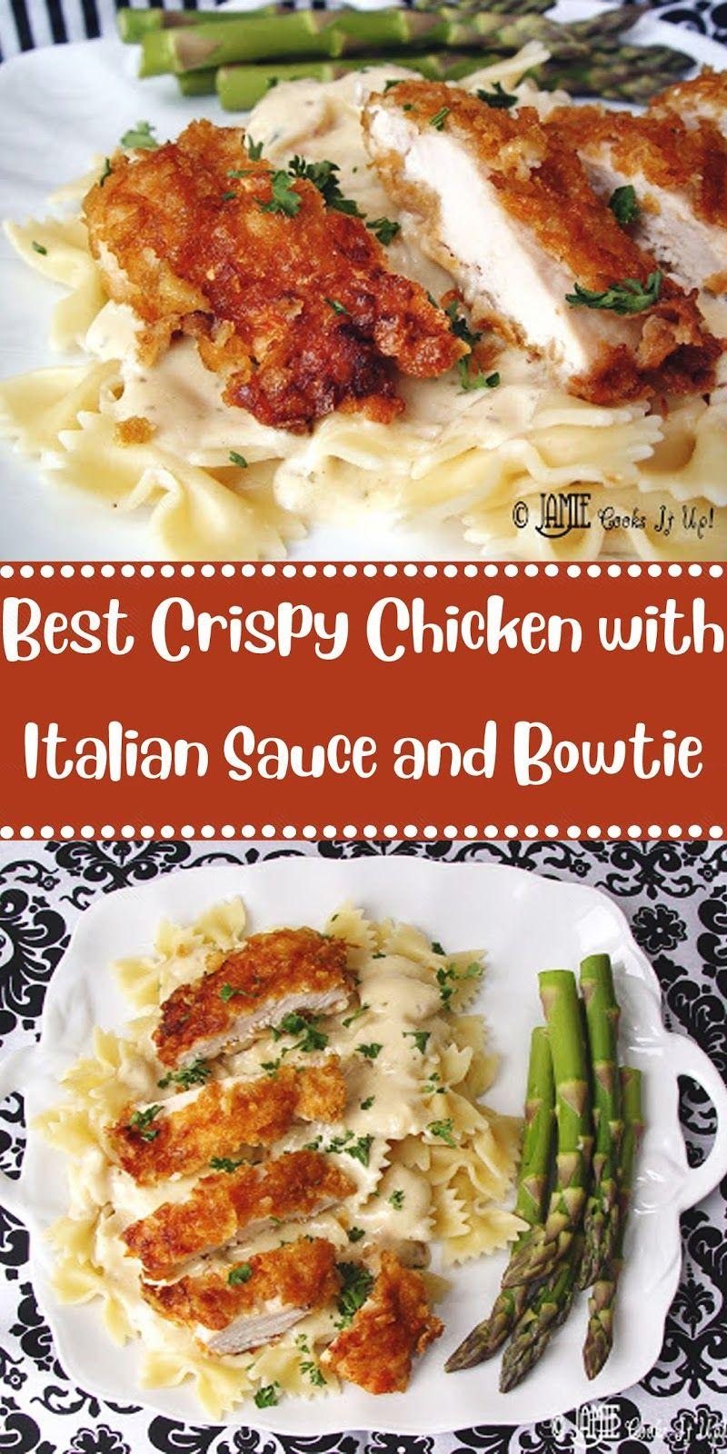 Best Crispy Chicken With Italian Sauce And Bowtie Noodles Easy Chicken Recipes Chicken Recipes Boneless Crispy Chicken