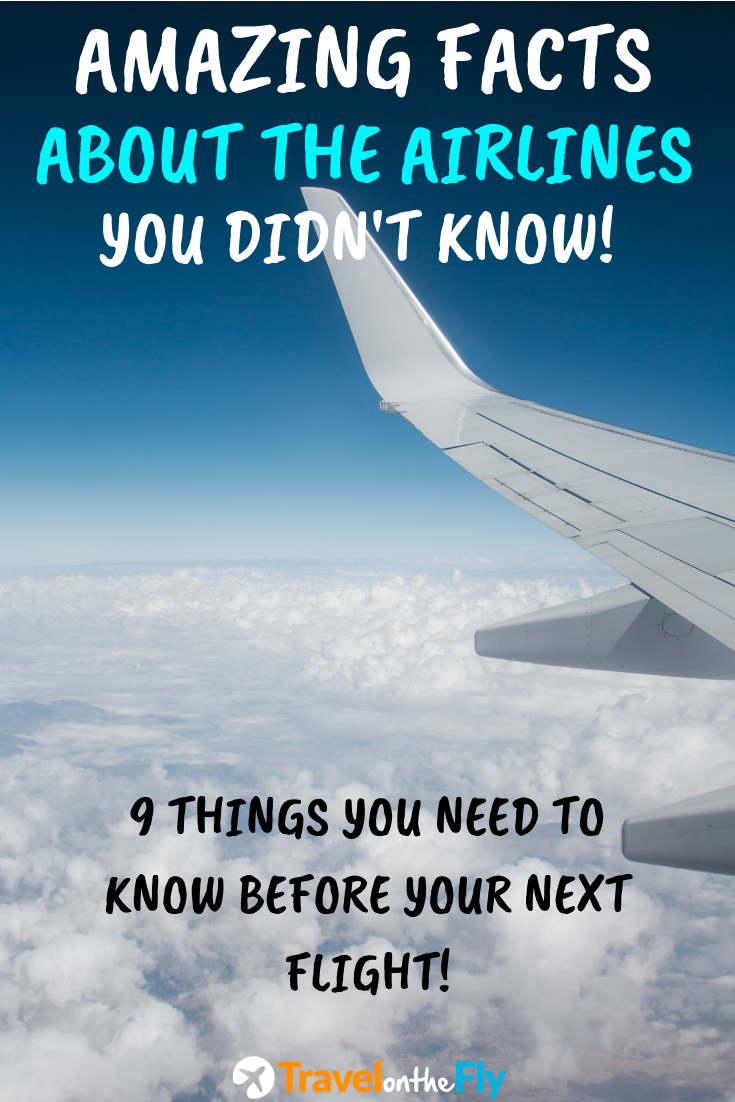 Things You Didn T Know About Airlines I Know The Secrets Best