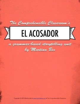 SOMOS Spanish 2 Unit 7: El acosador (irregular imperfect