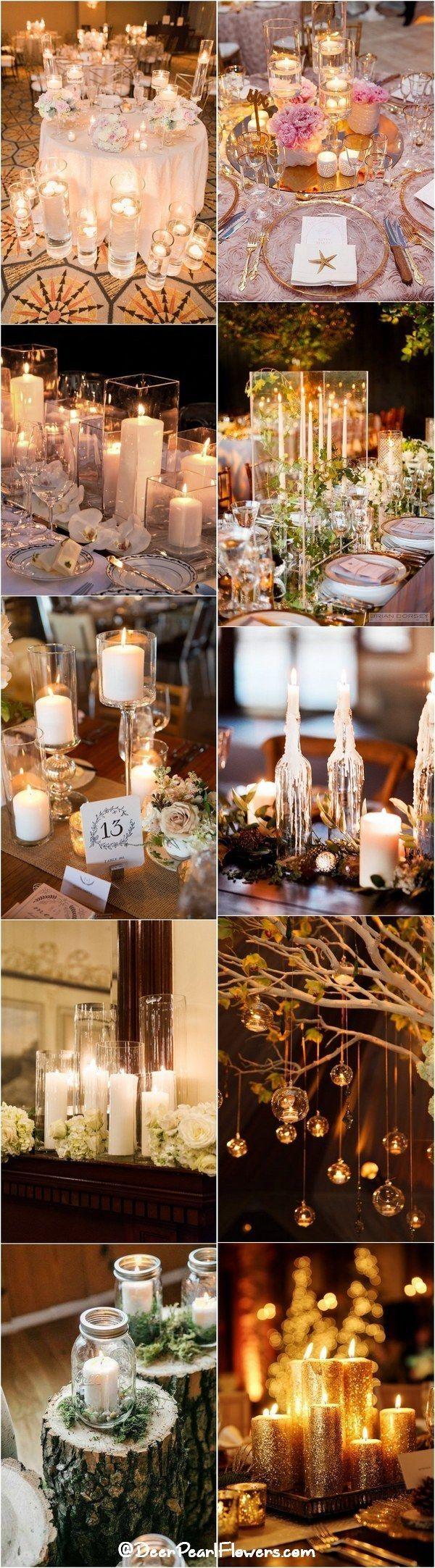 40 Chic Romantic Wedding Ideas Using Candles Romantic Weddings
