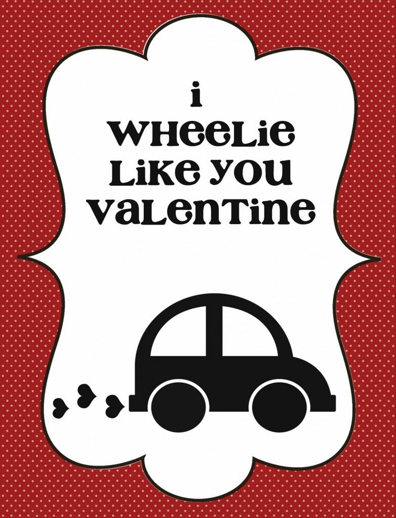 Cute Valentineu0027s Printables. Would Be Cuter With A Sprint Car Lol