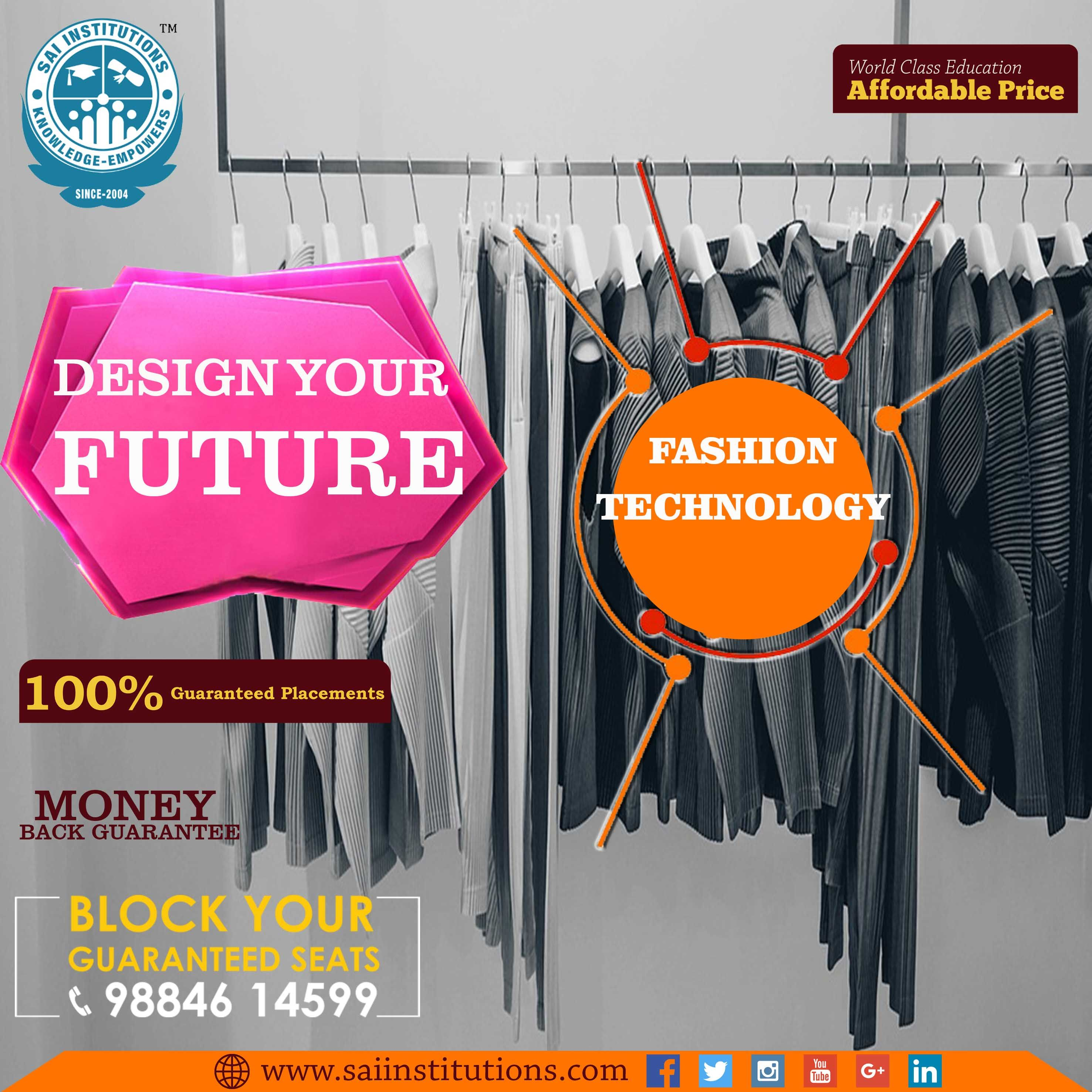 Fashion Technology College In Chennai Sai International Institute Is The Best Fashion Technology Fashion Designing Course Technology Fashion Create And Craft