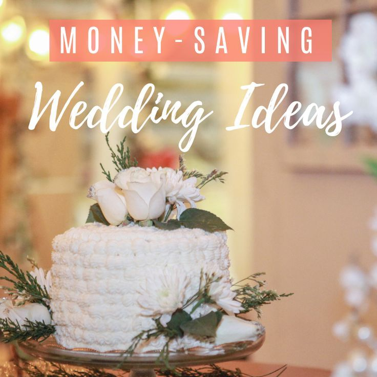 Wedding Ideas On A Tight Budget: SAVE MONEY On Your Wedding. How To Have A Budget-friendly