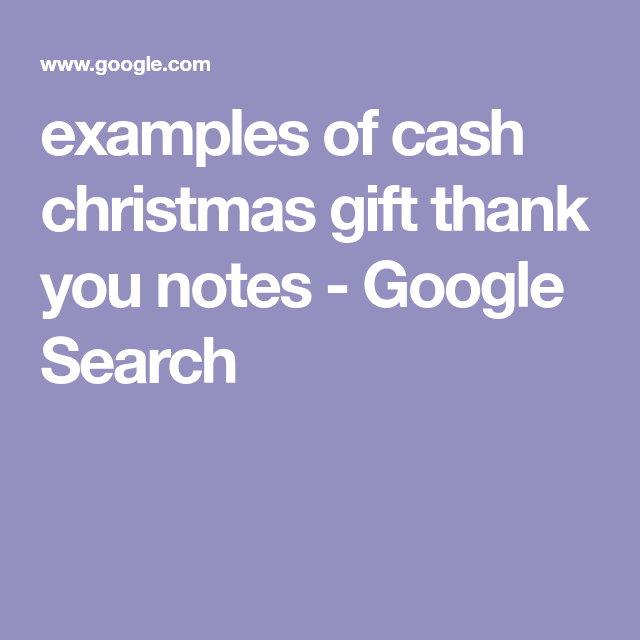 examples of cash christmas gift thank you notes google search