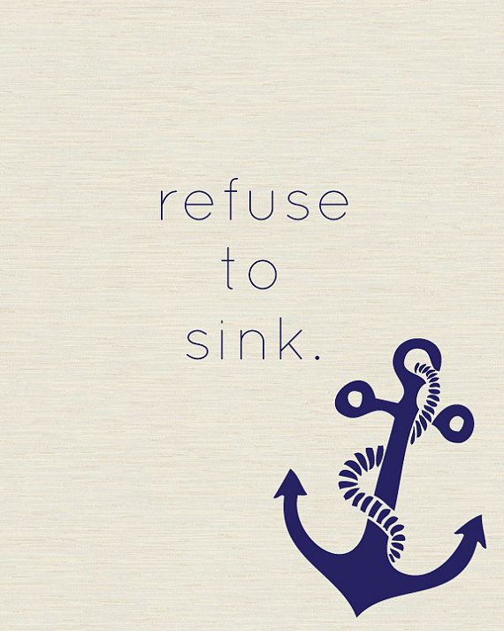 Refuse to Sink Inspirational nautical printable wall by armcarthur