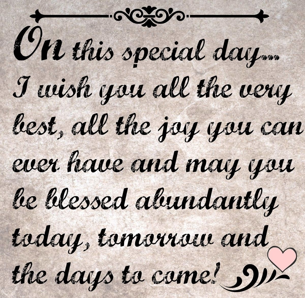 For Theresa on her Special Day! God Bless, have many years ...