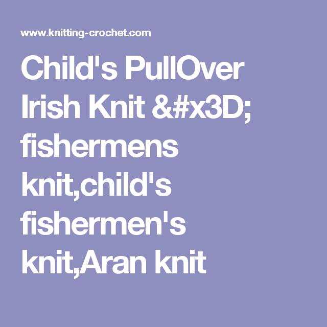 Child's PullOver Irish Knit = fishermens knit,child's fishermen's knit,Aran knit