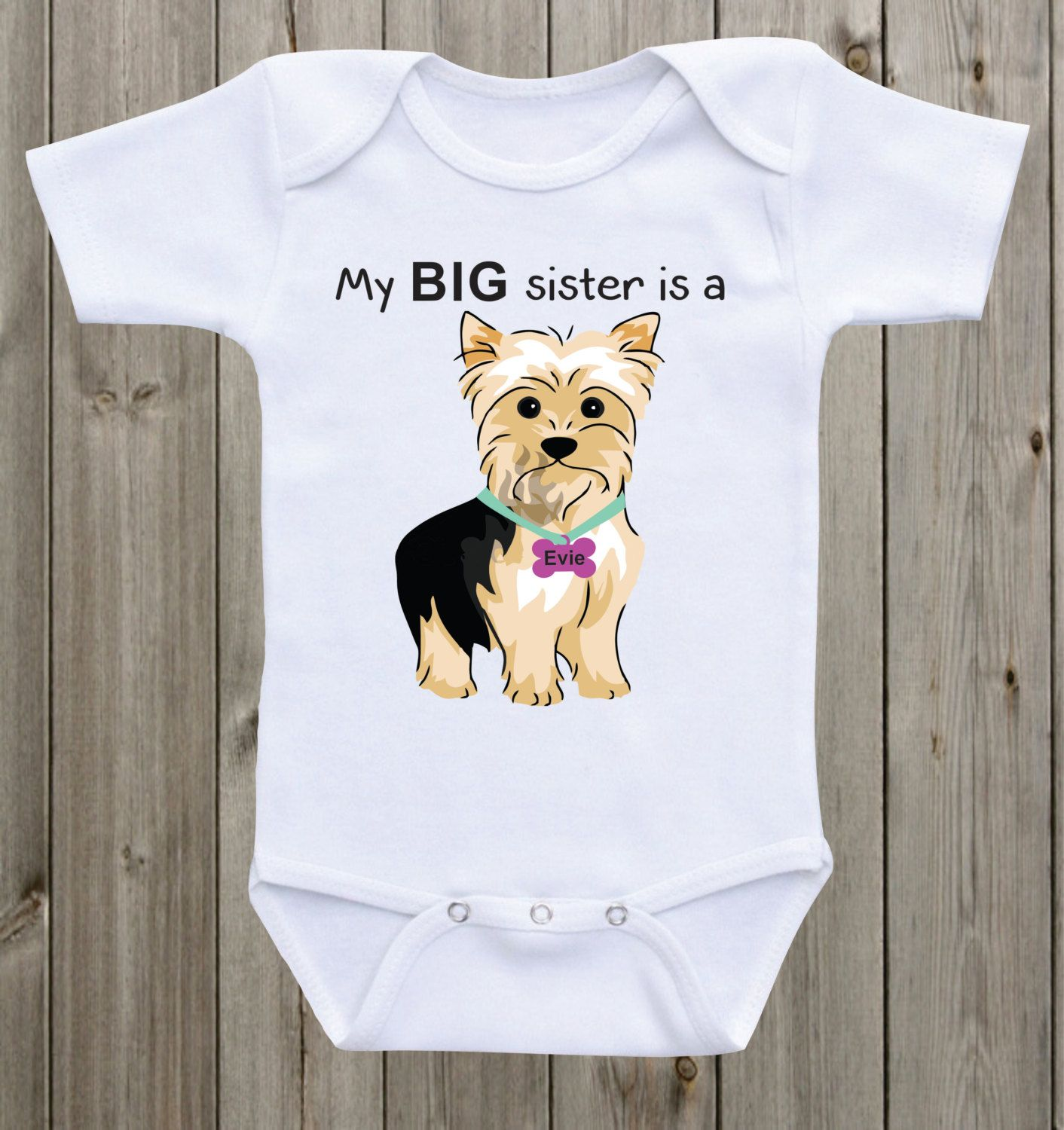 My Big sister is a Yorkie Dog esie Dog lover baby onesie Sibling