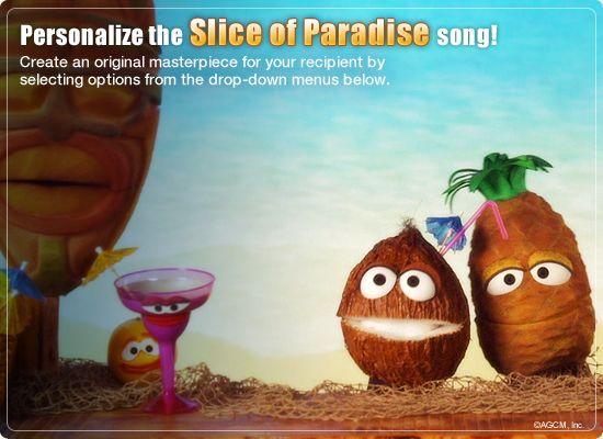 Slice Of Paradise Video Ecard Personalized Lyrics