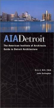 Aia Detroit The American Institute Of Architects Guide To Detroit Architecture By Eric J Hill And John Gallagher Fi Detroit Architecture History Architect
