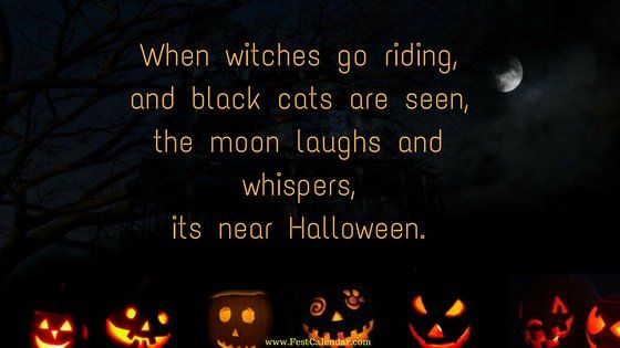 Perfect Collection Of Halloween Quotes To Wish Your Friends And Family On October  Get The Scary, Funny And Happy Halloween Quotes Picture For Free.