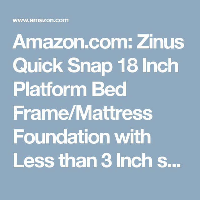 amazoncom zinus quick snap 18 inch platform bed framemattress foundation with