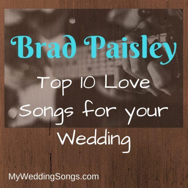 Brad Paisley Love Songs For Weddings