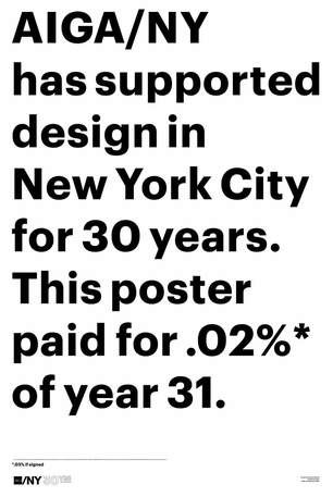 """2012 marks the 30th anniversary of the New York chapter of the American Institute of Graphic Arts (AIGA), the nation's premier professional design organization. In honor of the celebration, AIGA/NY reached out to 30 NYC design stars to each create a poster for the festivities based on the following brief: """"AIGA, New York City, and/or the number 30: capturing your personal experience with the AIGA's NY chapter."""""""