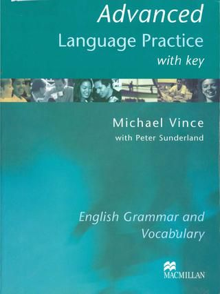 Michael Vince Advanced Language Practice With Key Practice English Grammar English Grammar Grammar And Vocabulary
