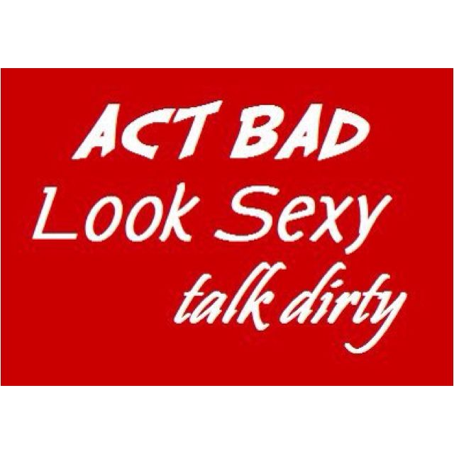 Dirty look lyric sexy talk