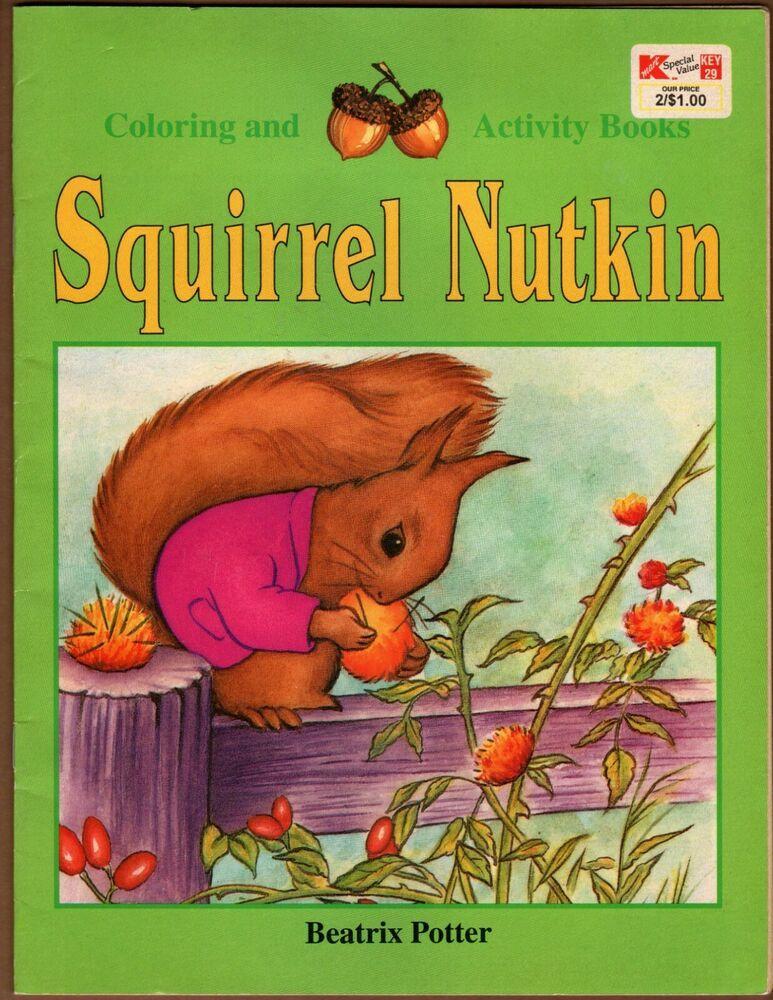Vintage Squirrel Nutkin Coloring Activity Book Beatrix Potter 1995 Landoll Pub Ebay Book Activities Color Activities Beatrix Potter