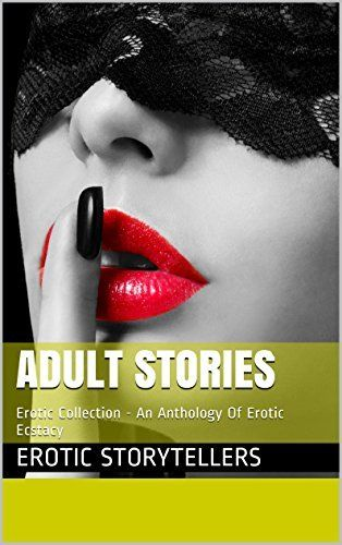Erotic sexually explicit stories