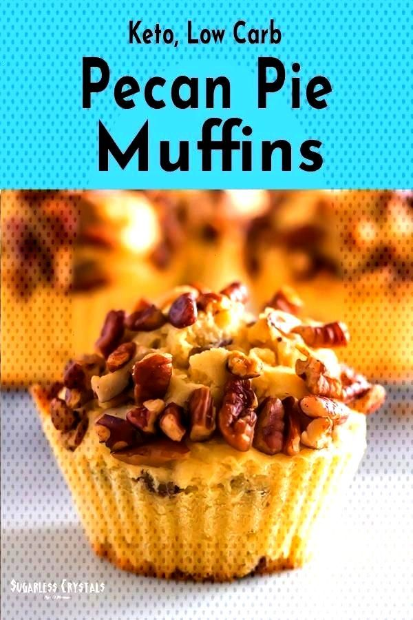 Pecan Pie Muffins (Grain Free, Low Carb, Sugar Free) -Keto Pecan Pie Muffins (Grain Free, Low Carb,