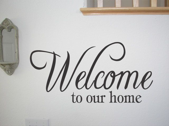 WELCOME TO OUR HOME Vinyl Decal Wall Quote Quotes Home Decor