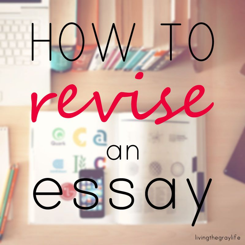Tips to make your essay SHINE! Revision is the key to a