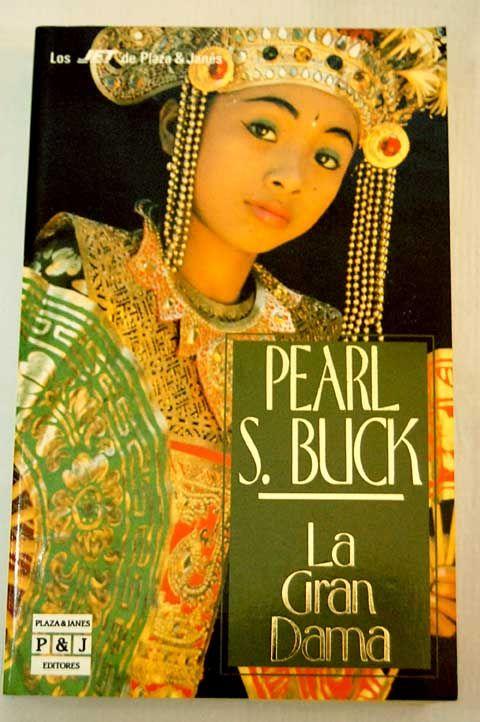 La Gran Dama, de Pearl S. Buck
