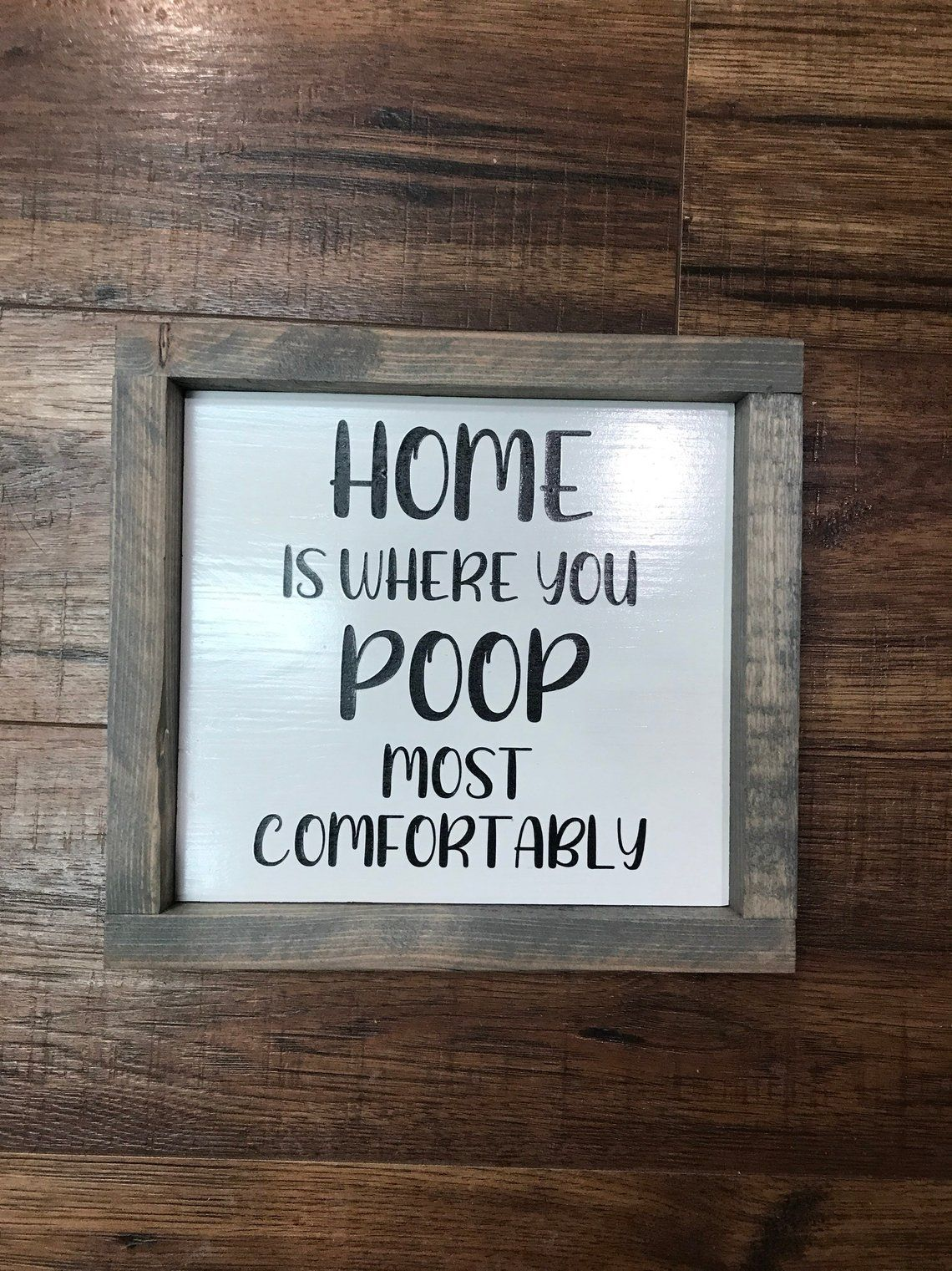 BATHROOM HUMOR/white painted background/Humorous bath decor/funny bathroom sign/fart zone/have a nice poop/poop most comfortably/farmhouse d