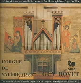 Guy Bovet - L'orgue De Valere Vol I