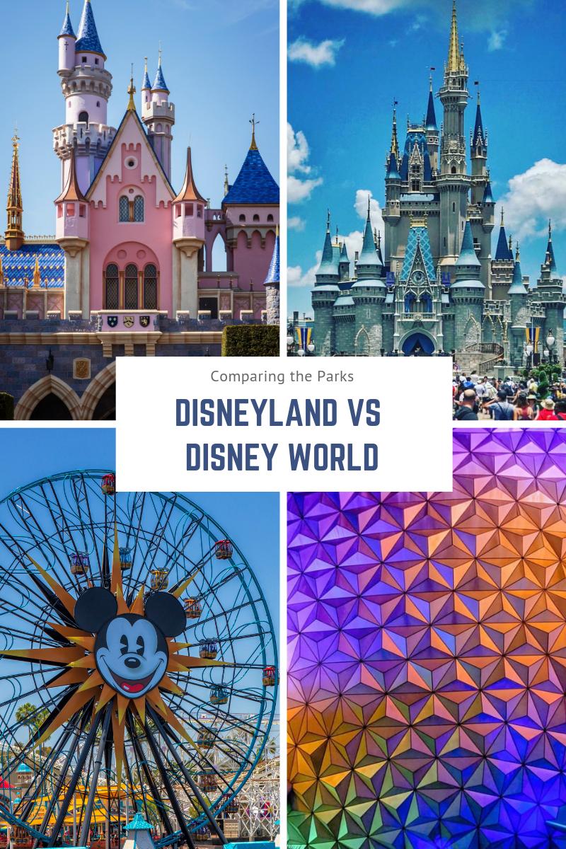 Disney World Vs Disneyland Comparing The Parks Disneyland Vs Disneyworld Disney World Vacation Disney World Tips And Tricks