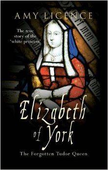 ELIZABETH OF YORK: Amy Licence: 9781445609614: Amazon.com: Books