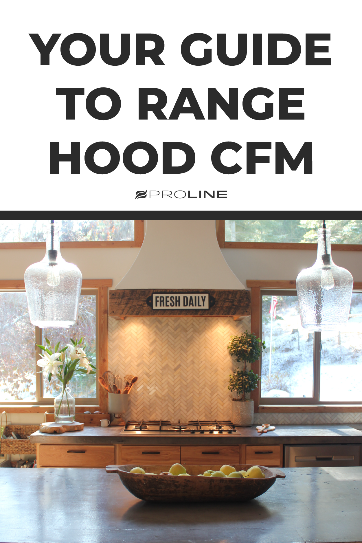 What Is Cfm Definitive Guide Range Hood Kitchen Inspirations Farmhouse Homes