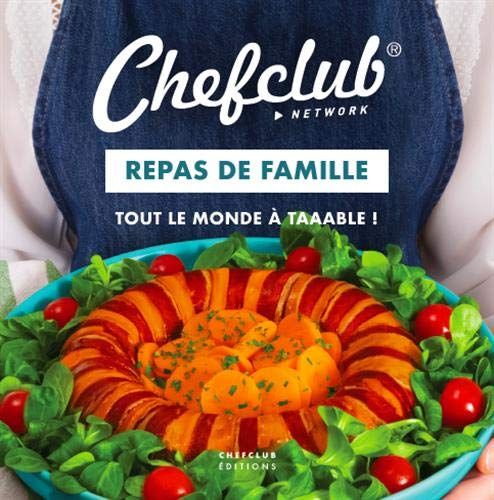 Nouveau Livre Cuisine Repas De Famille Tout Le Monde A