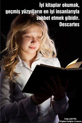 İyi kitaplar okumak, geçmiş yüzyılların en iyi insanlarıyla sohbet etmek  gibidir. - Descartes #sözler #anlamlısözler #güzelsözler #manalı… | Kitap,  Güzel söz, Okuma
