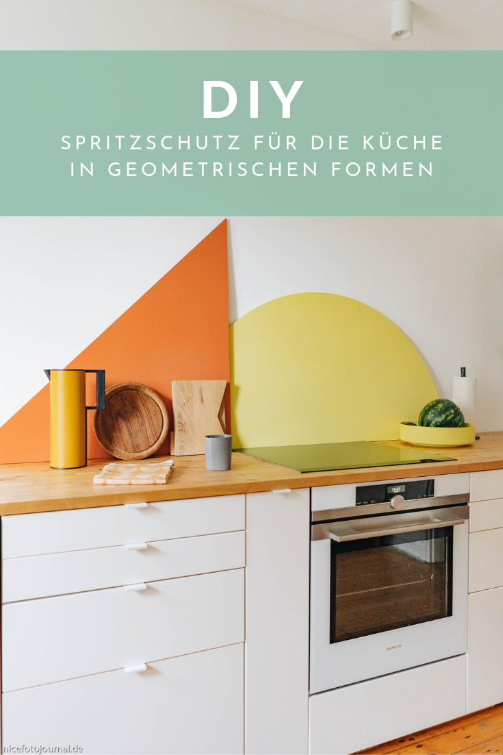 DIY Spritzschutz für die Küchenrückwand www.kolorat.de ...