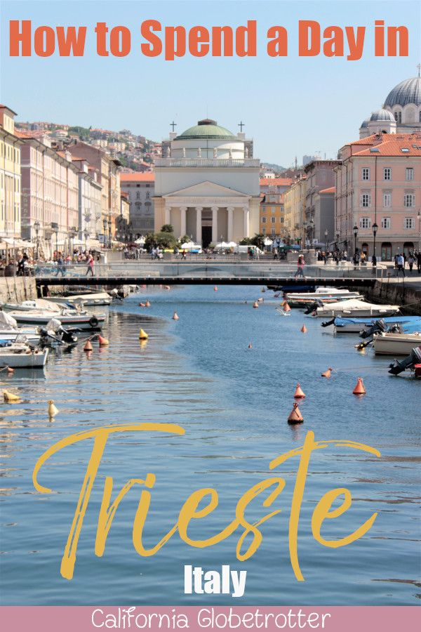 How to Spend a Day in Trieste, Italy