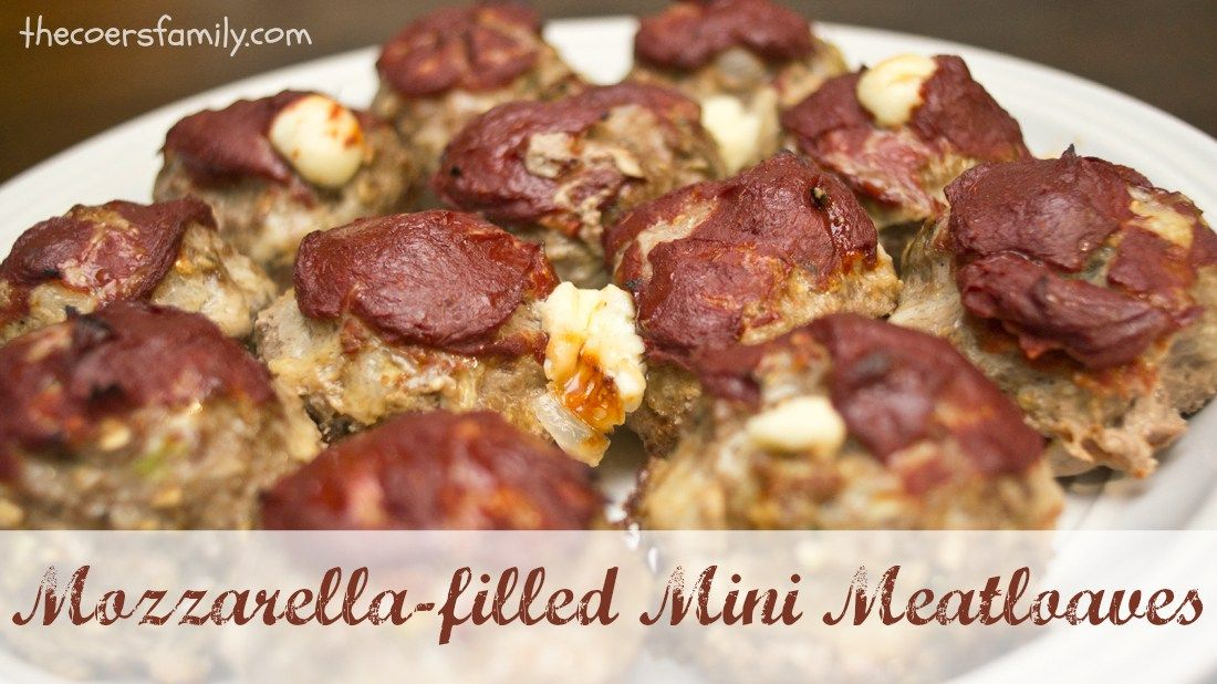 Mozzarella filled Mini Meatloaves from thecoersfamily.com
