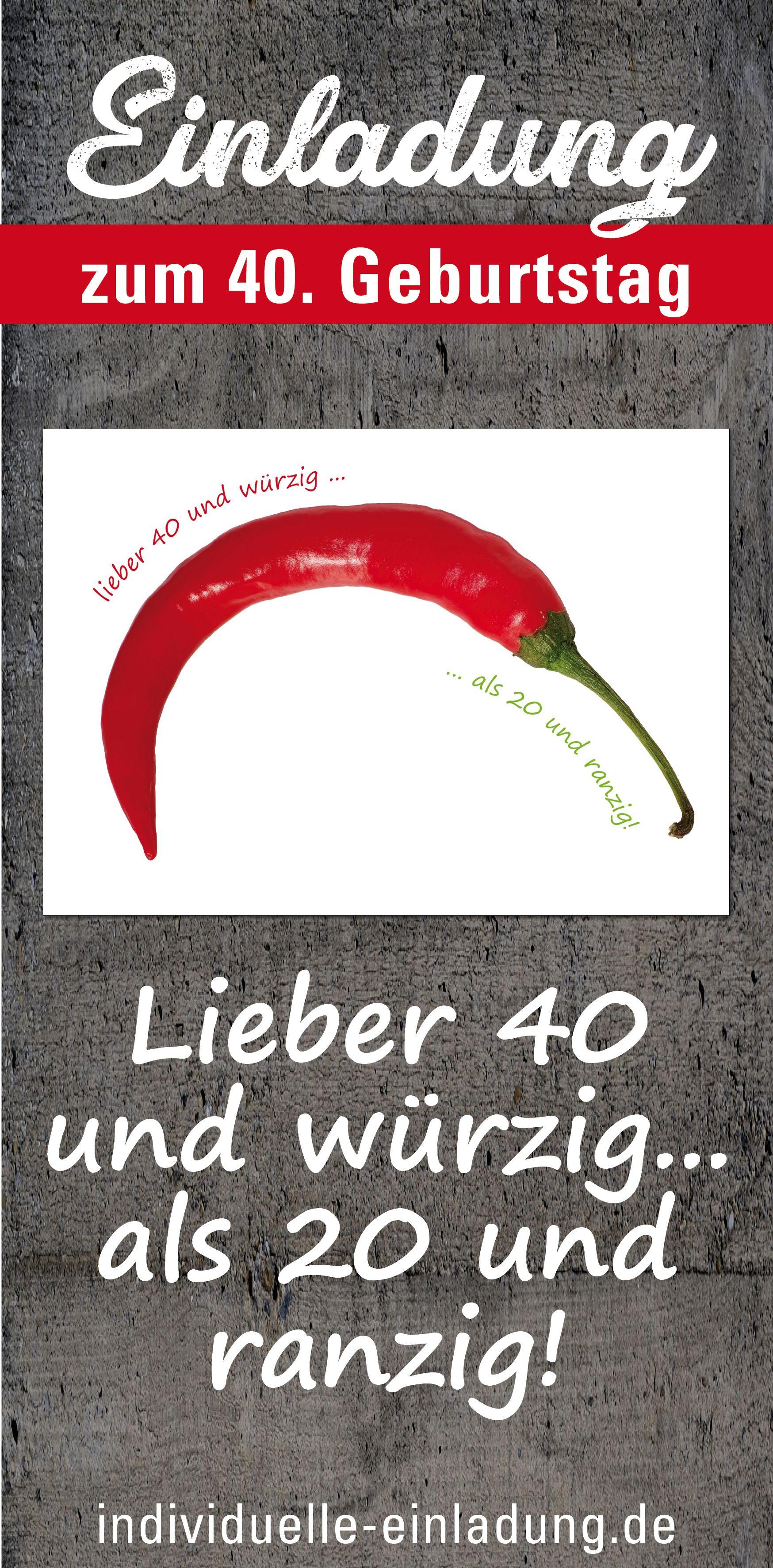 Einladung Zum 40 Geburtstag 40 Und Wurzig Geburtstagseinladung