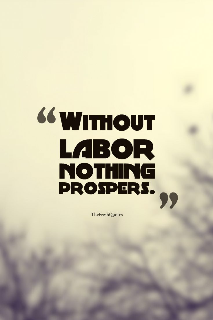 Labor Quotes Labor Day Quotes Labour Day Wishes Day Wishes